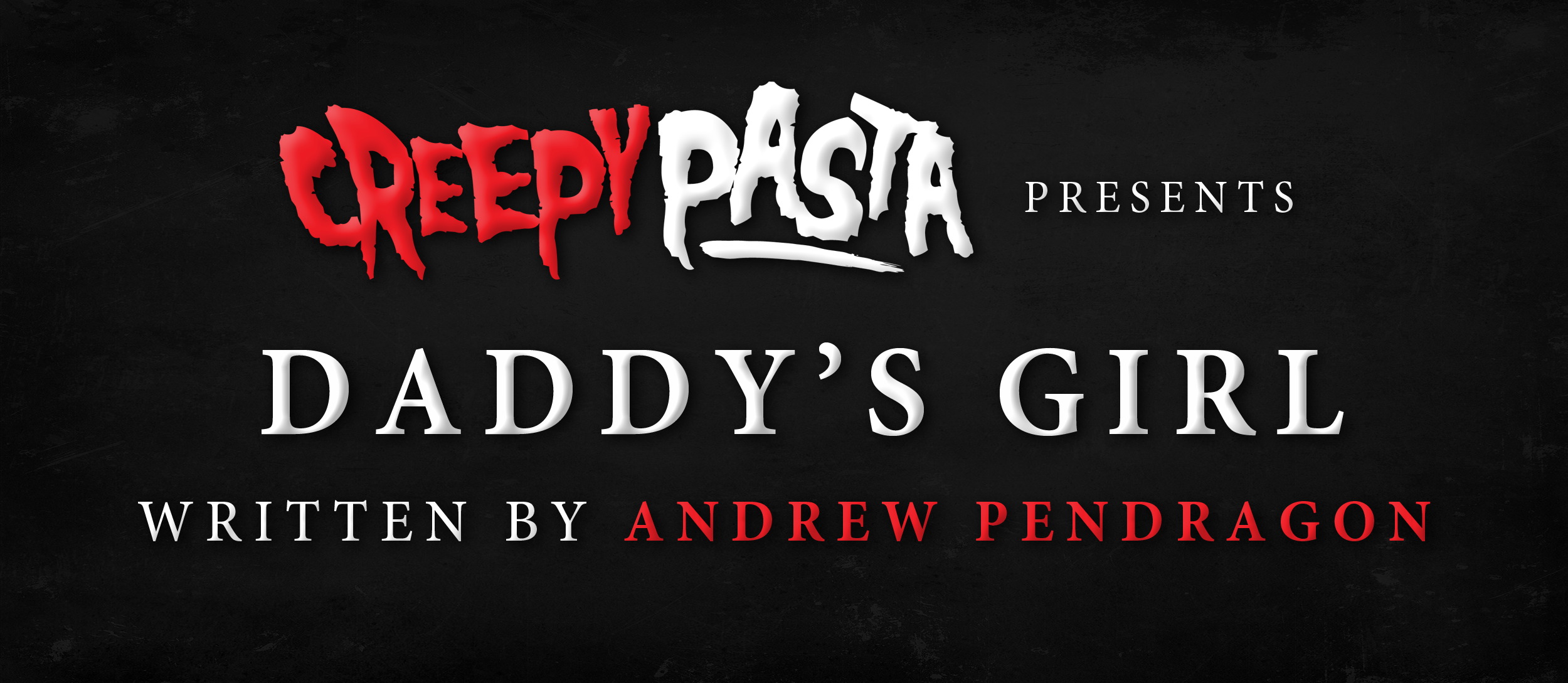 Daddys Girl Creepypasta