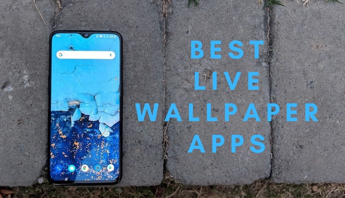 7 Best Live Wallpapers Apps For Android