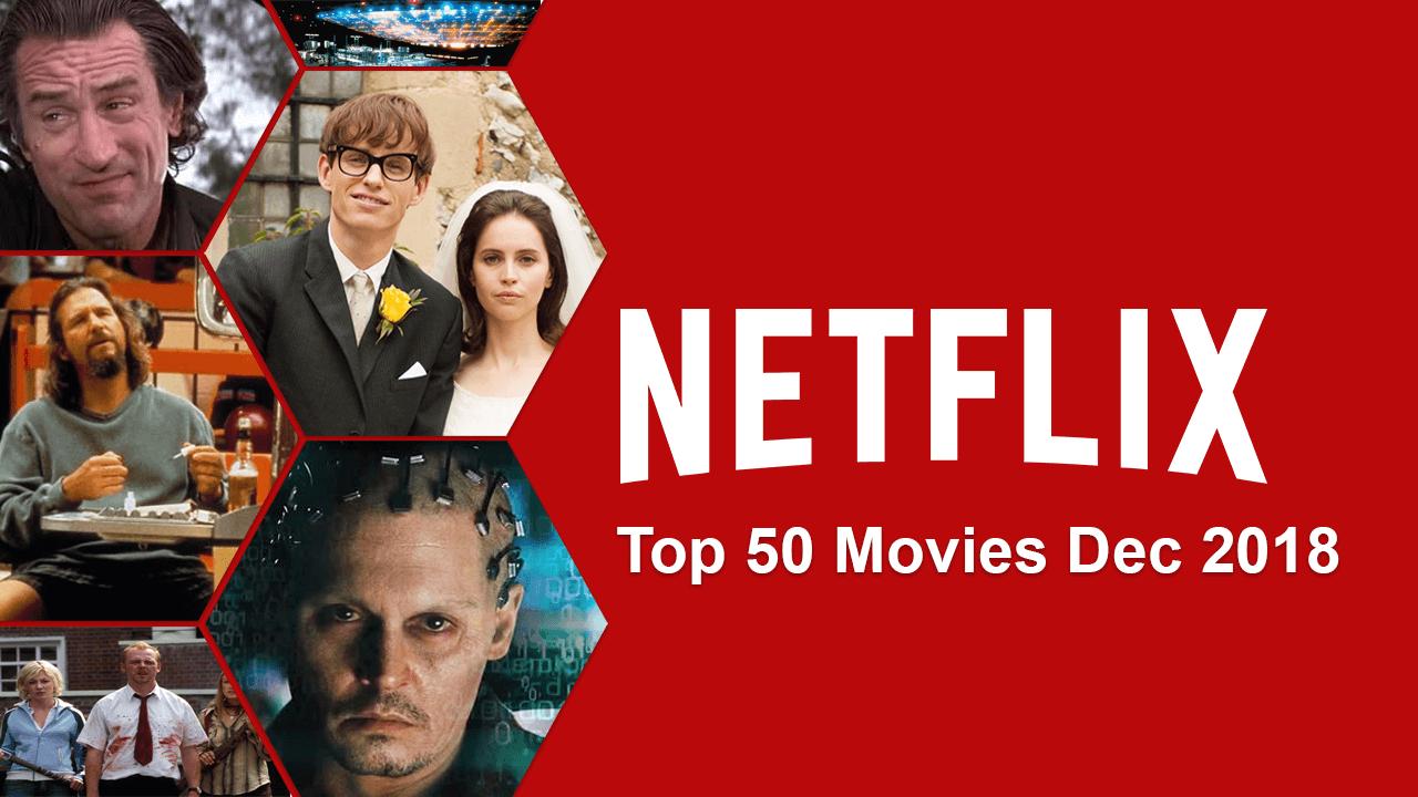 Top 50 Movies On Netflix February 2019 Whats On Netflix