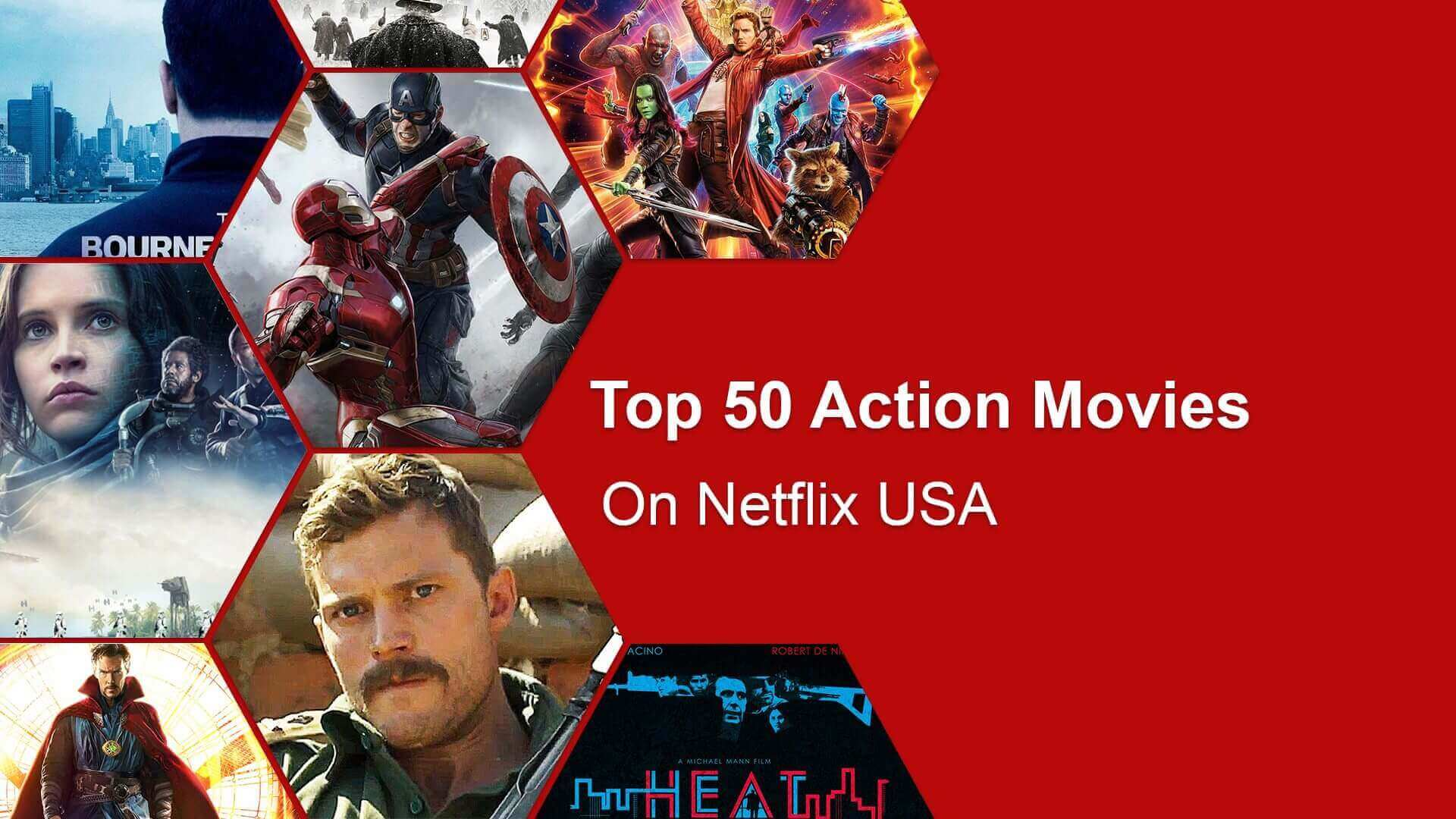 Top 50 Action Movies On Netflix June 2018 Whats On Netflix