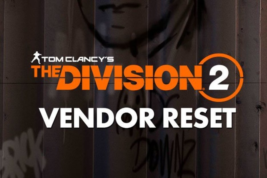 The Division 2 Reset Today: Vendor Location and Where to find Secret