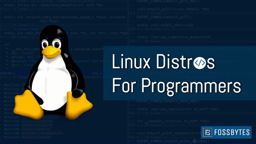 Best Linux Distro 2021 11 Best Linux Distros For Programming & Developers [2020 Edition]