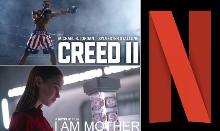 Netflix Movies June 2019 Here S What S New To Netflix Next Month Films Entertainment Express Co Uk